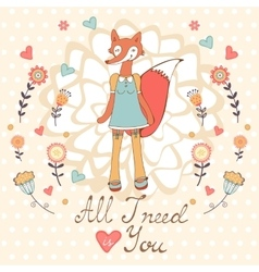 All i need is you romantic card with cute vector