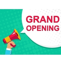 Megaphone with GRAND OPENING announcement Flat vector image vector image