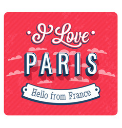 Vintage greeting card from paris vector