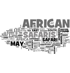 African safaris from east to south text word vector