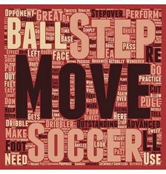How to step by step soccer moves text background vector