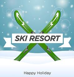 Sunny ski resort and happy holiday vector
