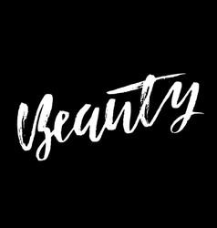 Beauty dry brush calligraphy motivational phrase vector