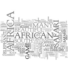 African safaris where to go text word cloud vector