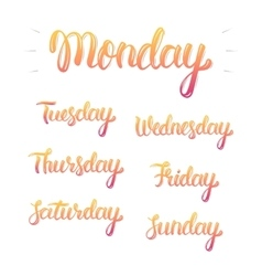 Trendy hand lettering set of days of the week vector image