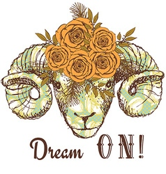 Dream on poster with ram and floral pattern vector