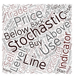 How to trade with stochastics text background vector