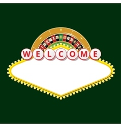 Welcome sign with roulette wheel vector