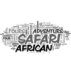 African safari tours offer a unique experience vector