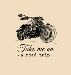 Take me on a road trip inspirational poster vector