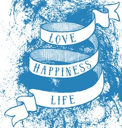 Love happiness life poster vector image