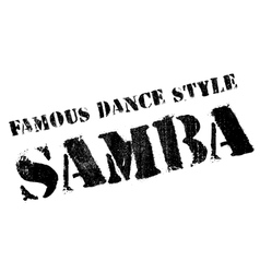 Famous dance style samba stamp vector
