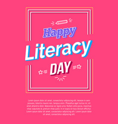 Happy literacy day poster on pink background vector