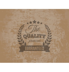 Premium quality guarante label on grunge vector