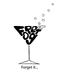Forget it inspiration vector