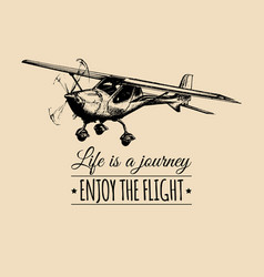 life is a journey enjoy the flight motivational vector image