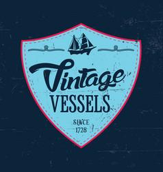 vintage vessels label poster vector image