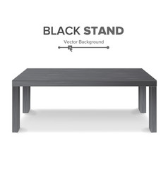 Black table stand 3d stand template for vector