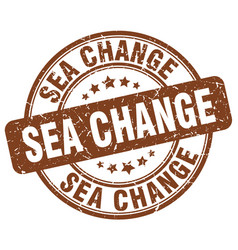Sea change brown grunge stamp vector