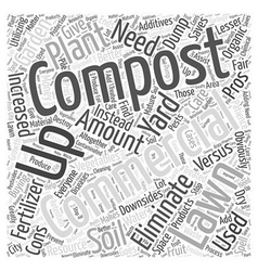 The pros of composting versus the cons word cloud vector