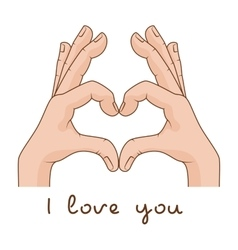 Hands making Sign Heart Inscription I love you vector image