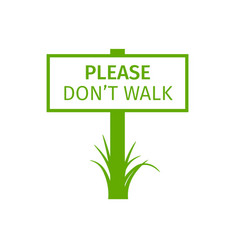 Green park sign please dont walk vector