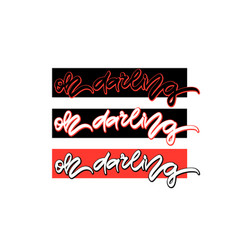 Oh darling hand drawn lettering vector