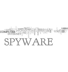 What is spyware and what does it do text word vector