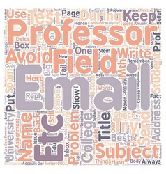 How To Email Your College Professor text vector image vector image