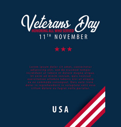 Veterans day honoring all who served november 11 vector