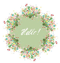 Hello floral background for spring or summer card vector image vector image