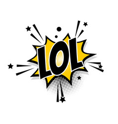 comic text lol speech bubble pop art vector image vector image