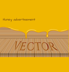 Honey advertisement template wooden table with vector
