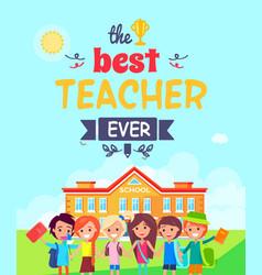 Best teacher ever postcard vector