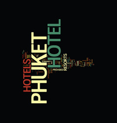 The phuket hotels and resorts guide provides a vector