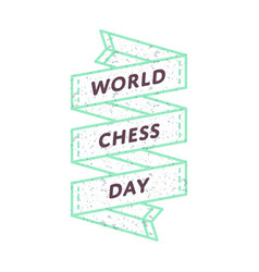 world chess day greeting emblem vector image