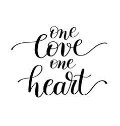 One love one heart handwritten lettering quote vector