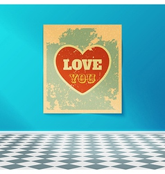 Love you retro poster on the wall in the room with vector