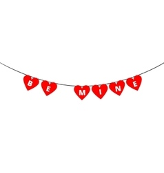 Be Mine bunting vector image