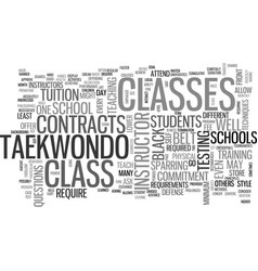 what is taekwondo class got to do with it text vector image vector image