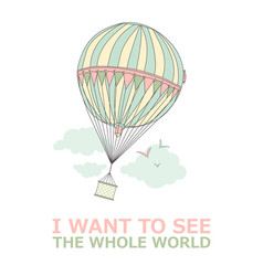 Motivational travel poster with balloon travel vector
