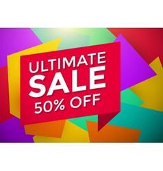 Ultimate sale banner design vector