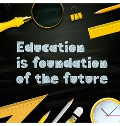 Education is foundation of the future template vector