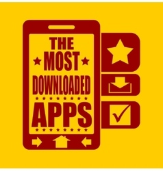 The most downloaded apps text on phone screen vector