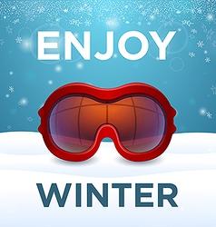 Enjoy winter outside red ski goggles vector image vector image