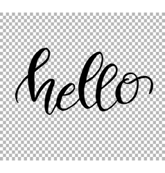 Hello hand draw lettering on transparent vector