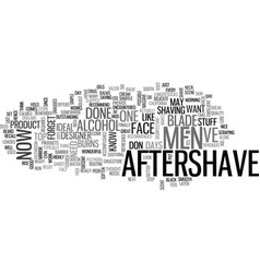 Aftershave for men text word cloud concept vector