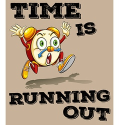 Saying time is running out vector