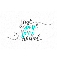 Just open your heart vector