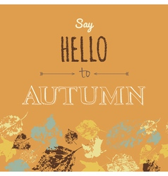 Say hello to autumn vector